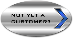 Not Yet A Customer? Click Here